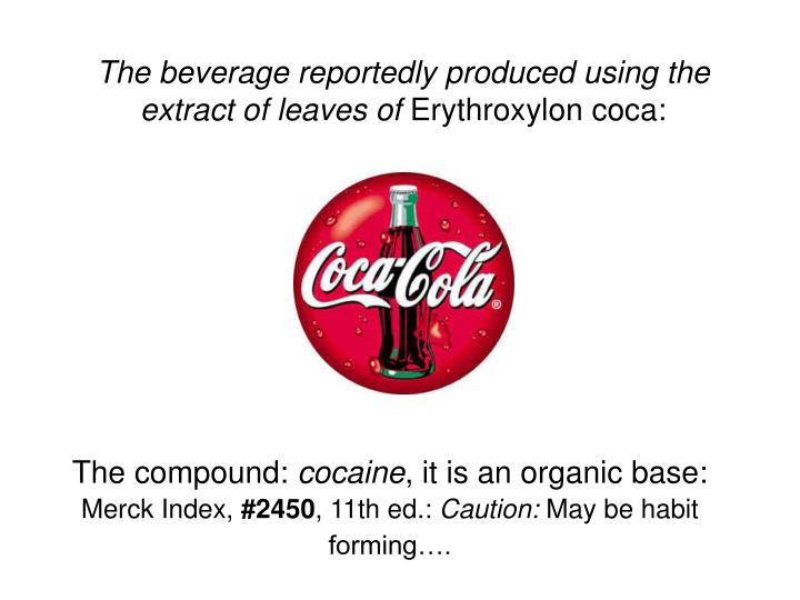 The beverage reportedly produced using the extract of leaves of