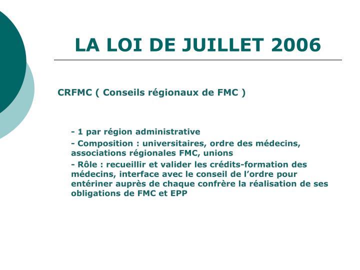 LA LOI DE JUILLET 2006