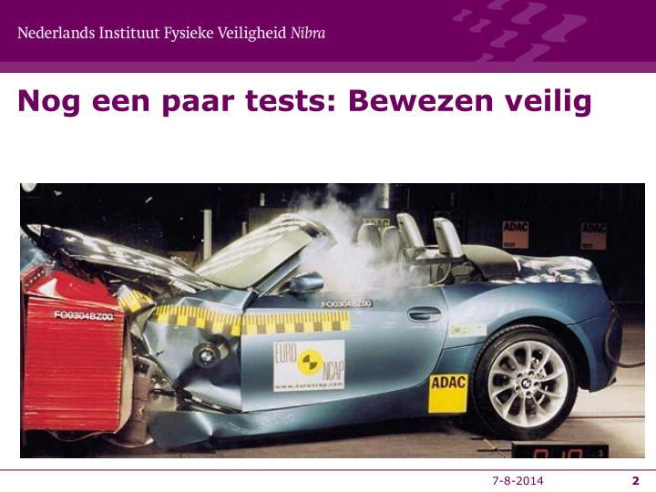 Nog een paar tests: Bewezen veilig