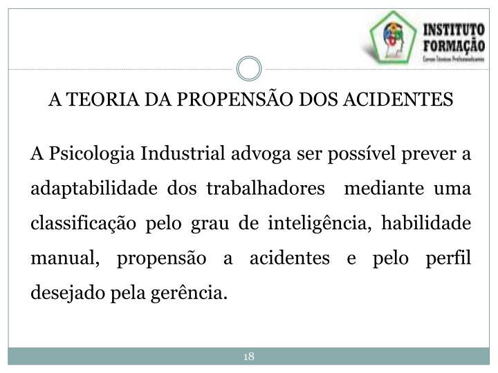 A TEORIA DA PROPENSÃO DOS ACIDENTES