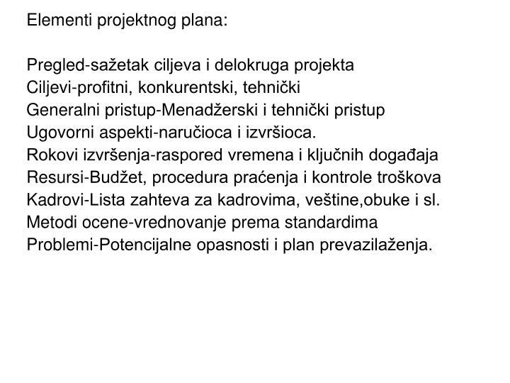 Elementi projektnog plana: