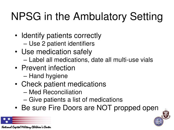 NPSG in the Ambulatory Setting