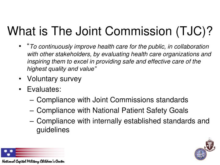 What is The Joint Commission (TJC)?