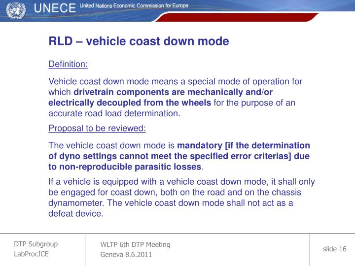 RLD – vehicle coast down mode