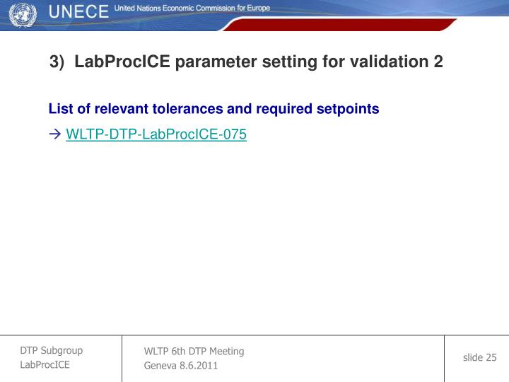 3)  LabProcICE parameter setting for validation 2