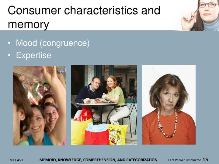 Consumer characteristics and memory