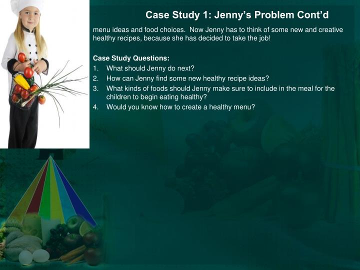 Case Study 1: Jenny's Problem Cont'd