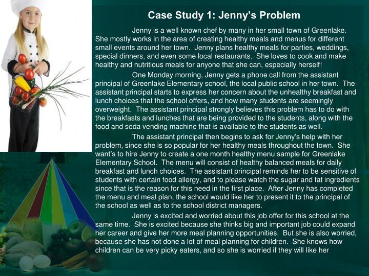 Case Study 1: Jenny's Problem
