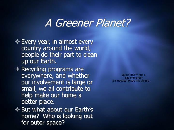 A greener planet