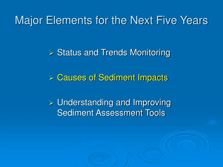 Major Elements for the Next Five Years