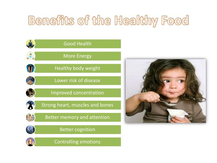 Benefits of the Healthy Food