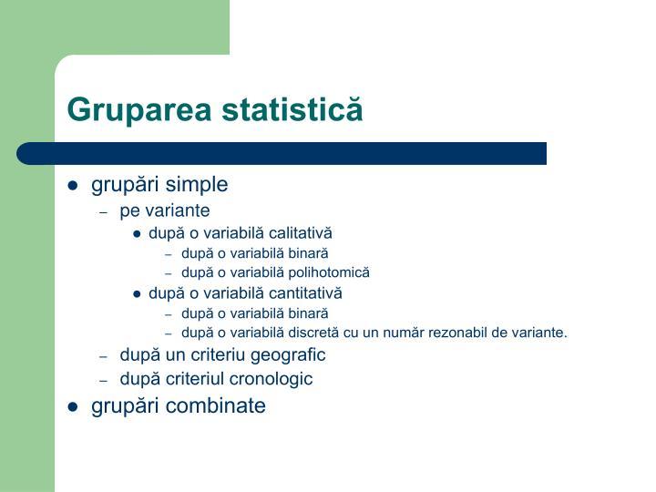 Gruparea statistică