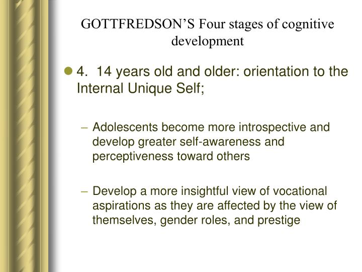 GOTTFREDSON'S Four stages of cognitive development