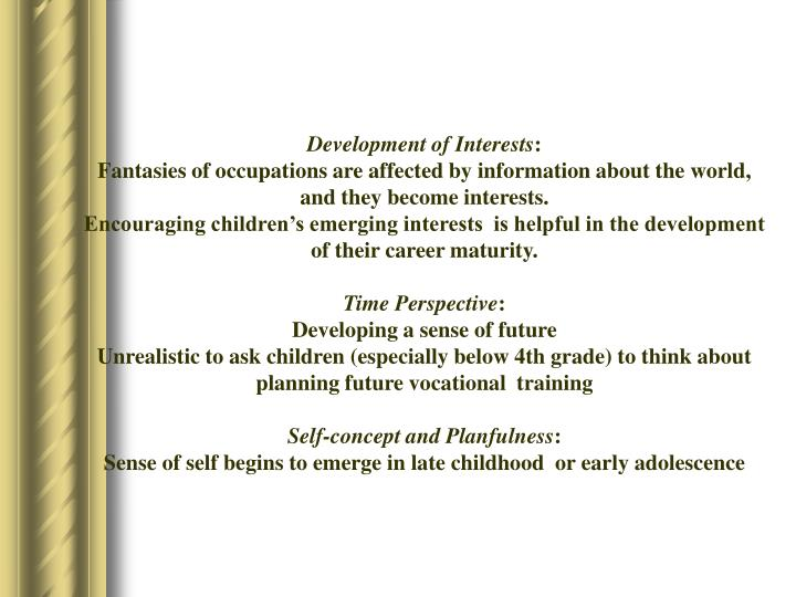 Development of Interests