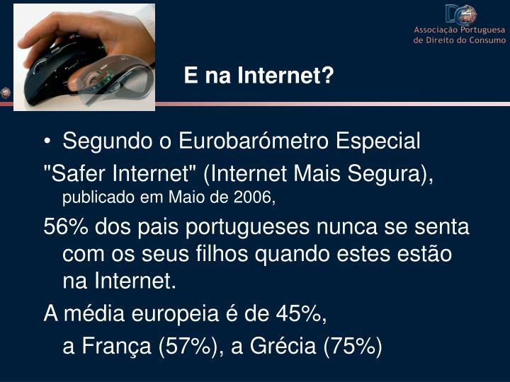 E na Internet?