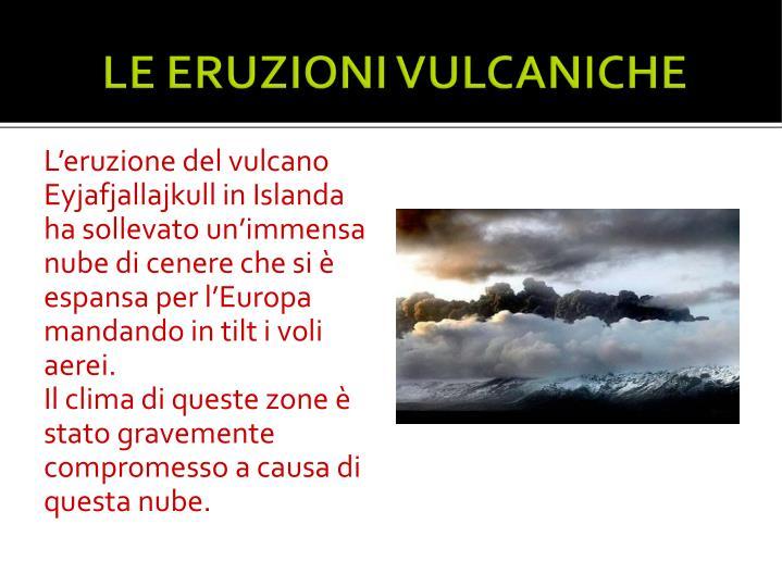 L'eruzione del vulcano Eyjafjallajkull in Islanda ha sollevato un'immensa nube di cenere che si è espansa per l'Europa mandando in tilt i voli aerei.