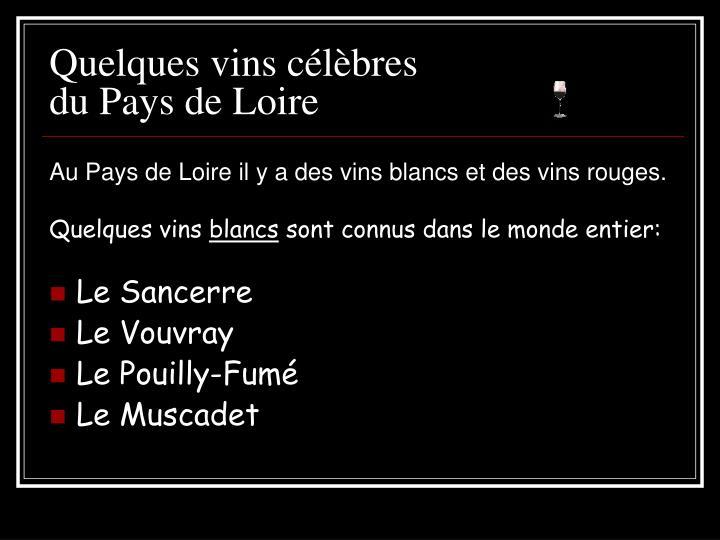 Quelques vins célèbres