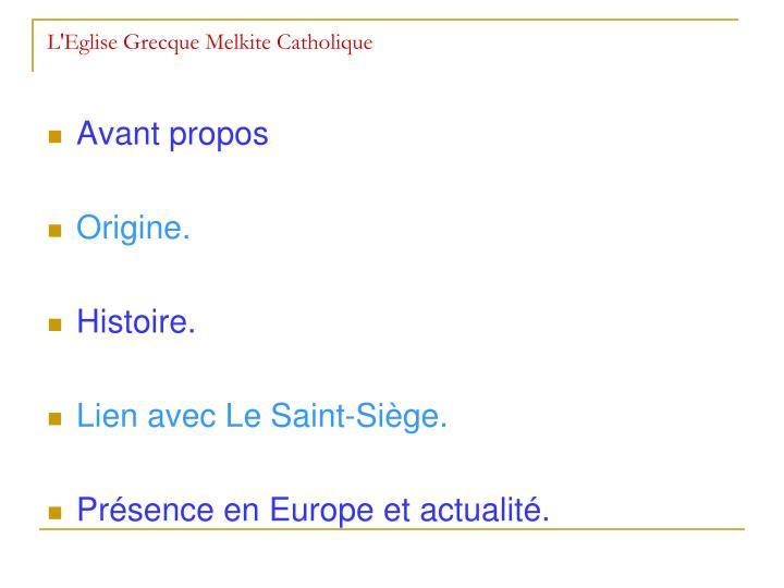 L'Eglise Grecque Melkite Catholique