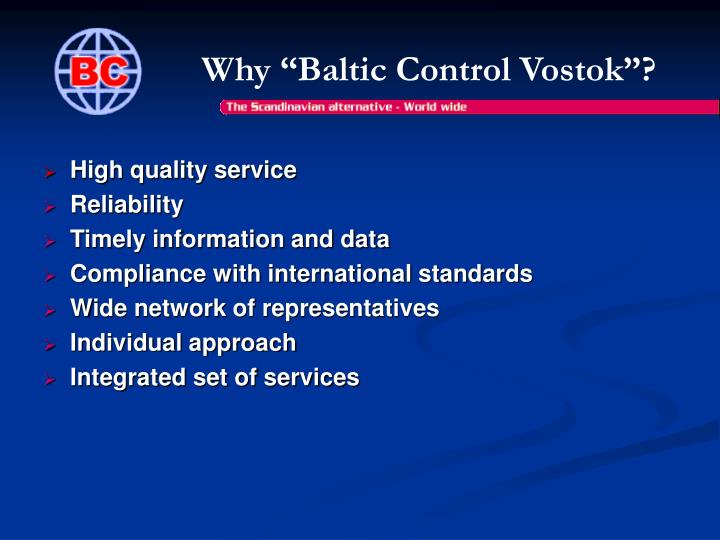"Why ""Baltic Control Vostok"""