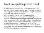 need recognition process contd13