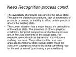 need recognition process contd14