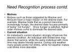 need recognition process contd9