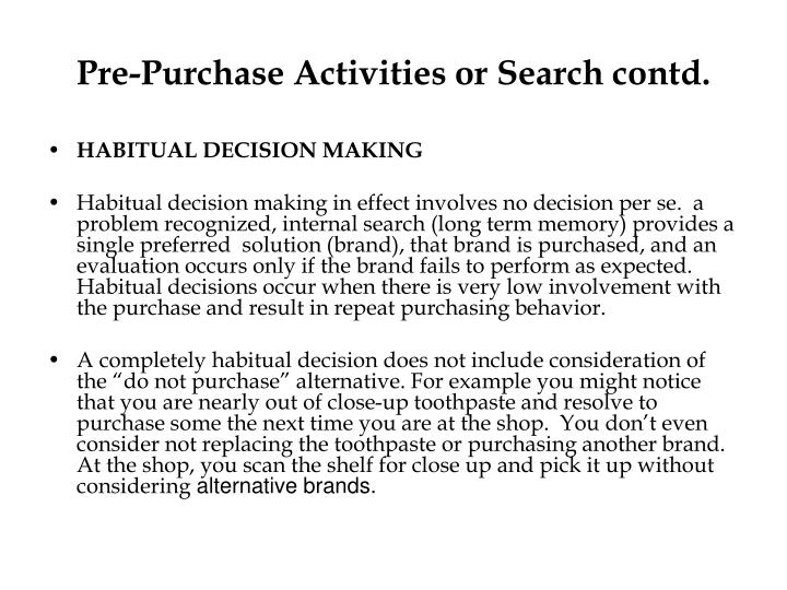 Pre-Purchase Activities or Search contd.