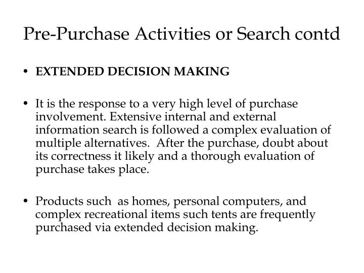 Pre-Purchase Activities or Search contd