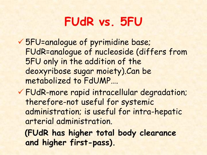 FUdR vs. 5FU