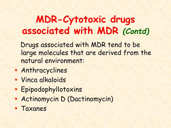 MDR-Cytotoxic drugs associated with MDR