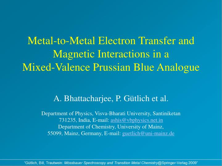 Metal-to-Metal Electron Transfer and Magnetic Interactions in a