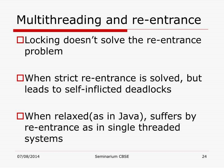 Multithreading and re-entrance