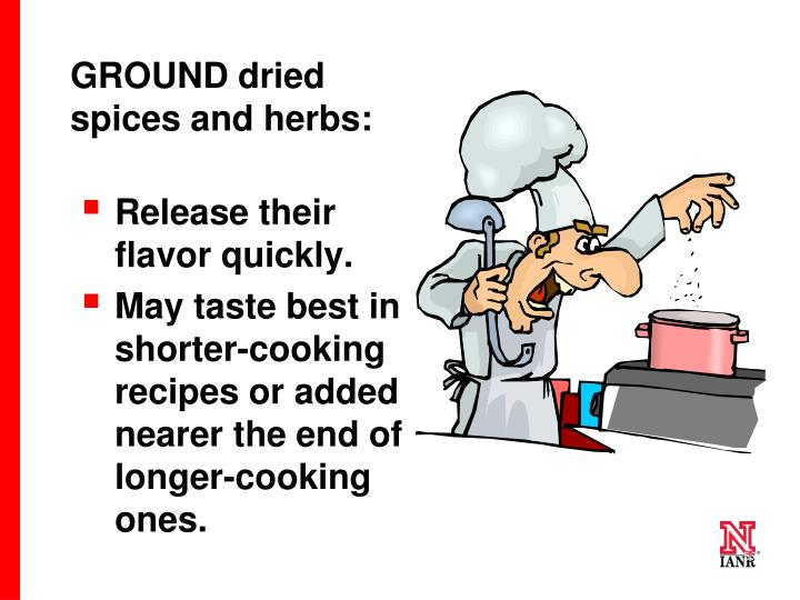 GROUND dried spices and herbs: