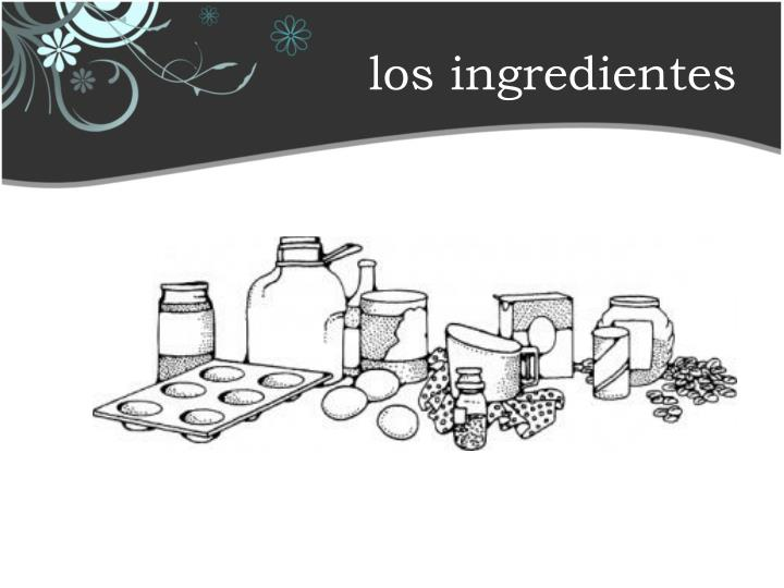 los ingredientes