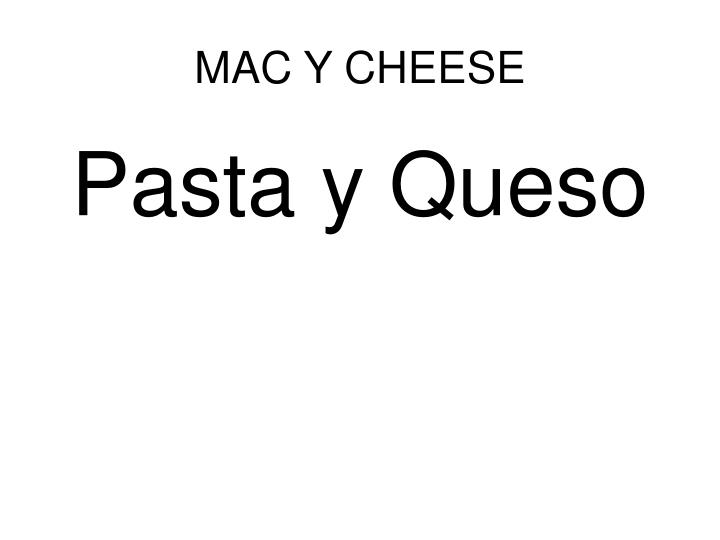 MAC Y CHEESE