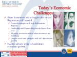 today s economic challenges1