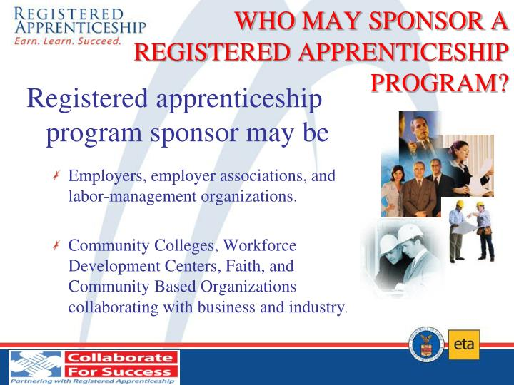 WHO MAY SPONSOR A       REGISTERED APPRENTICESHIP PROGRAM?