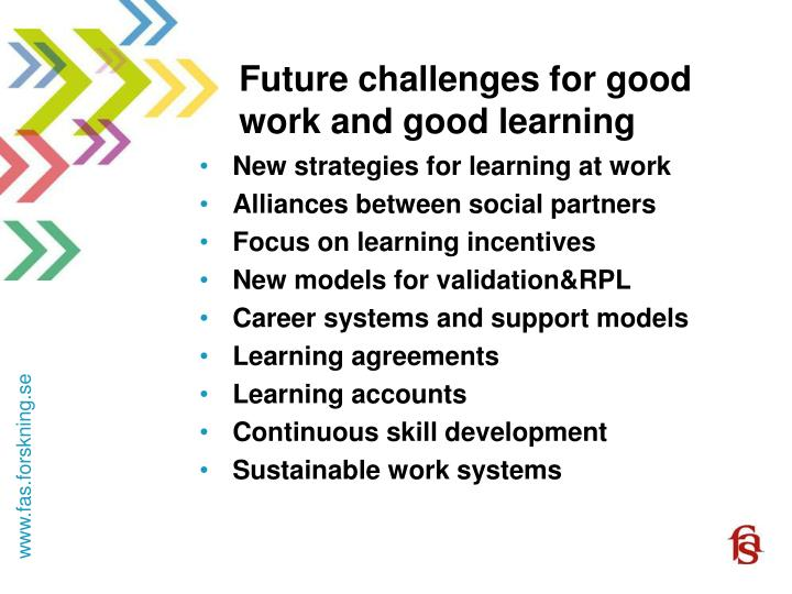 Future challenges for good