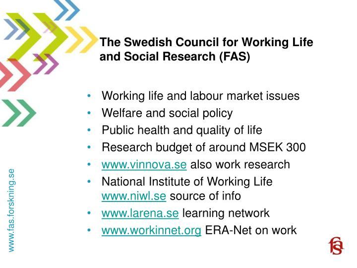 The swedish council for working life and social research fas