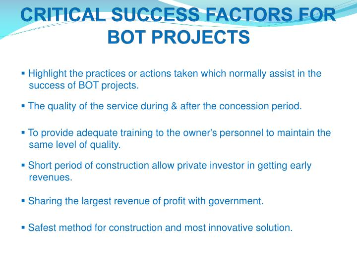 CRITICAL SUCCESS FACTORS FOR BOT PROJECTS