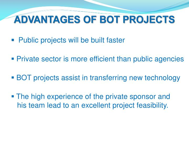 ADVANTAGES OF BOT PROJECTS