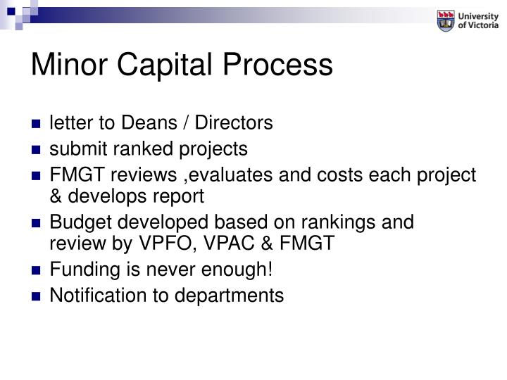 Minor Capital Process