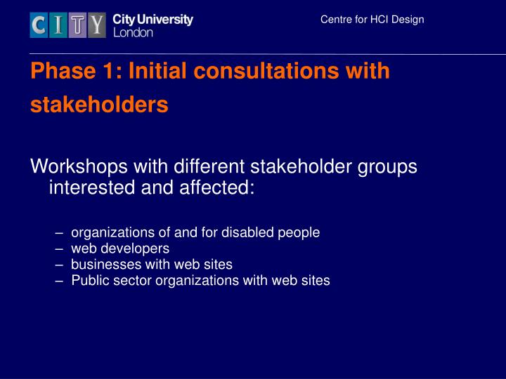 Phase 1 initial consultations with stakeholders