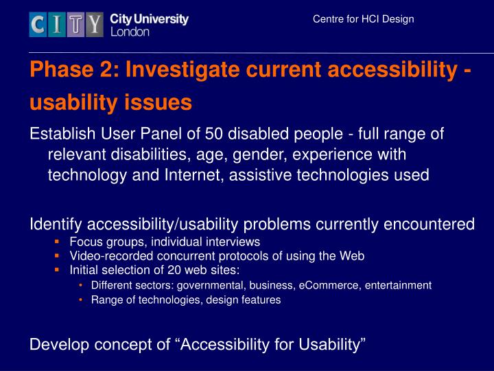 Phase 2: Investigate current accessibility - usability issues