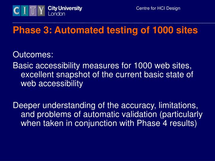 Phase 3: Automated testing of 1000 sites