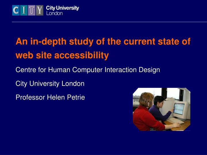 An in-depth study of the current state of web site accessibility