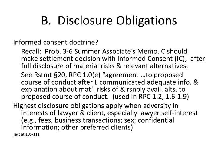 B.  Disclosure Obligations