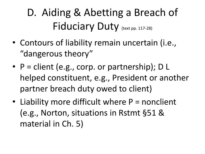 D.  Aiding & Abetting a Breach of Fiduciary Duty