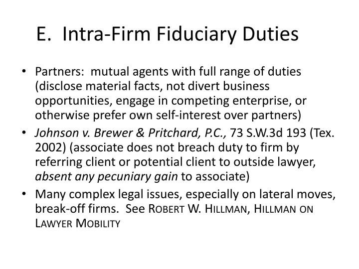 E.  Intra-Firm Fiduciary Duties