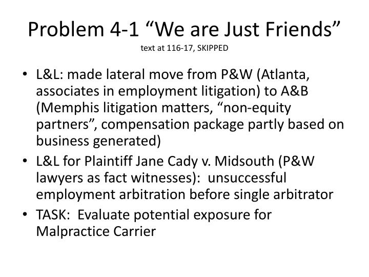 "Problem 4-1 ""We are Just Friends"""